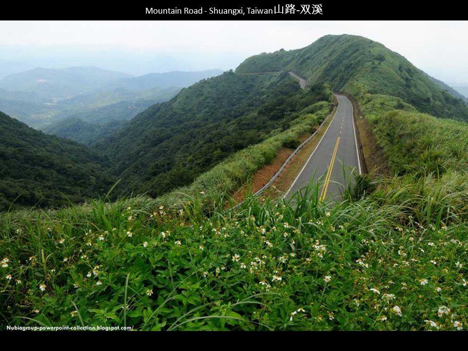Mountain Road - Shuangxi, Taiwan山路-双溪
