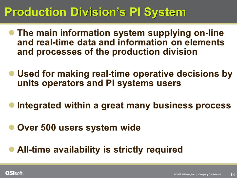 Production Division's PI System