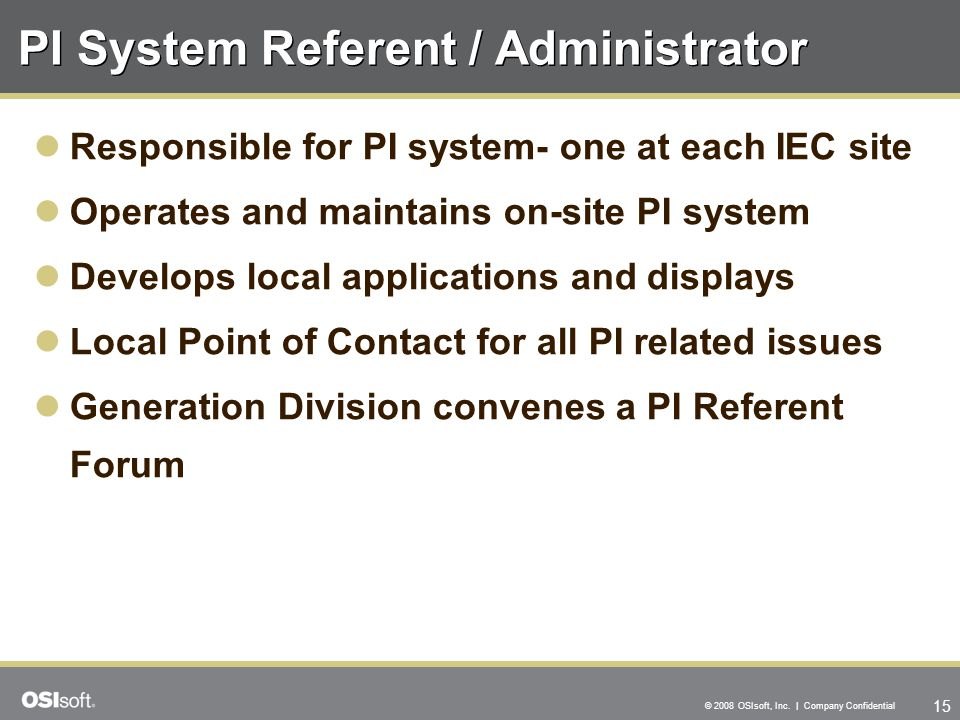 PI System Referent / Administrator