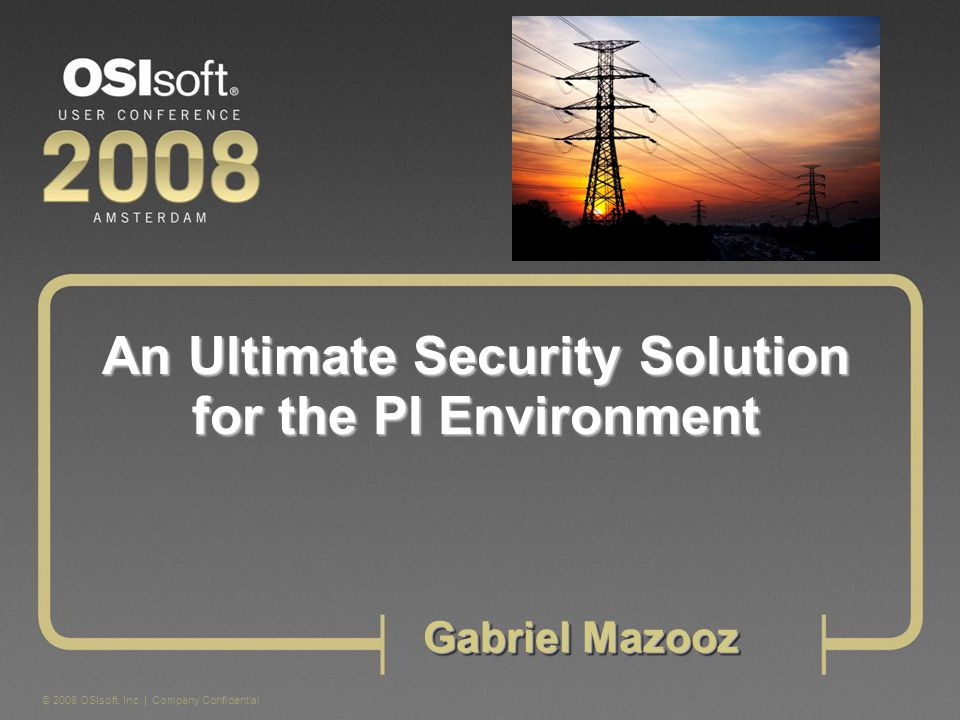 An Ultimate Security Solution for the PI Environment