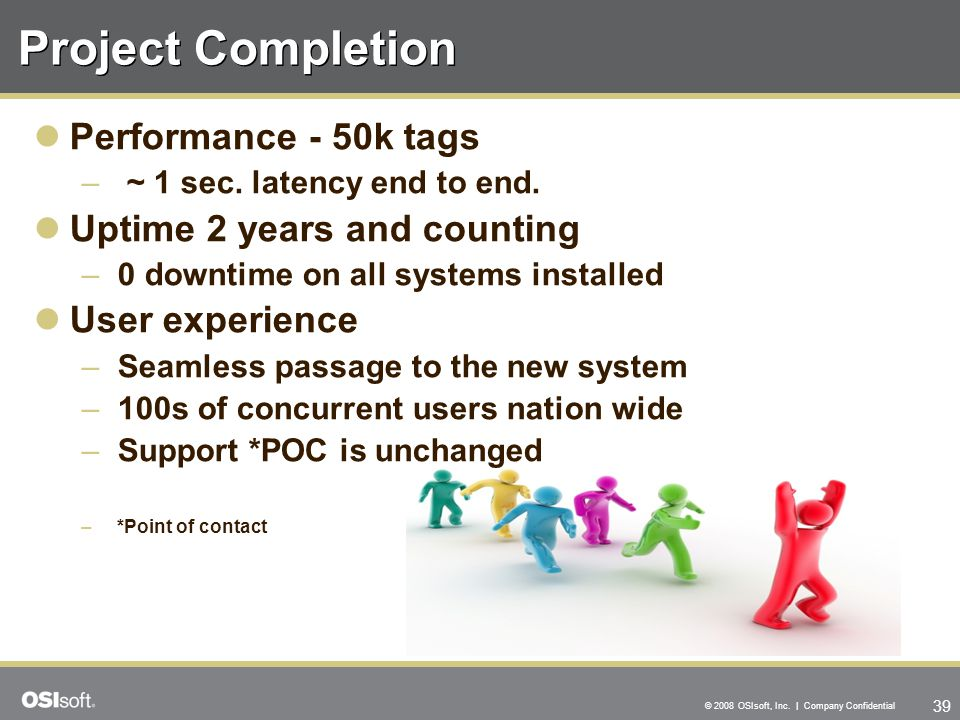 Project Completion Performance - 50k tags Uptime 2 years and counting