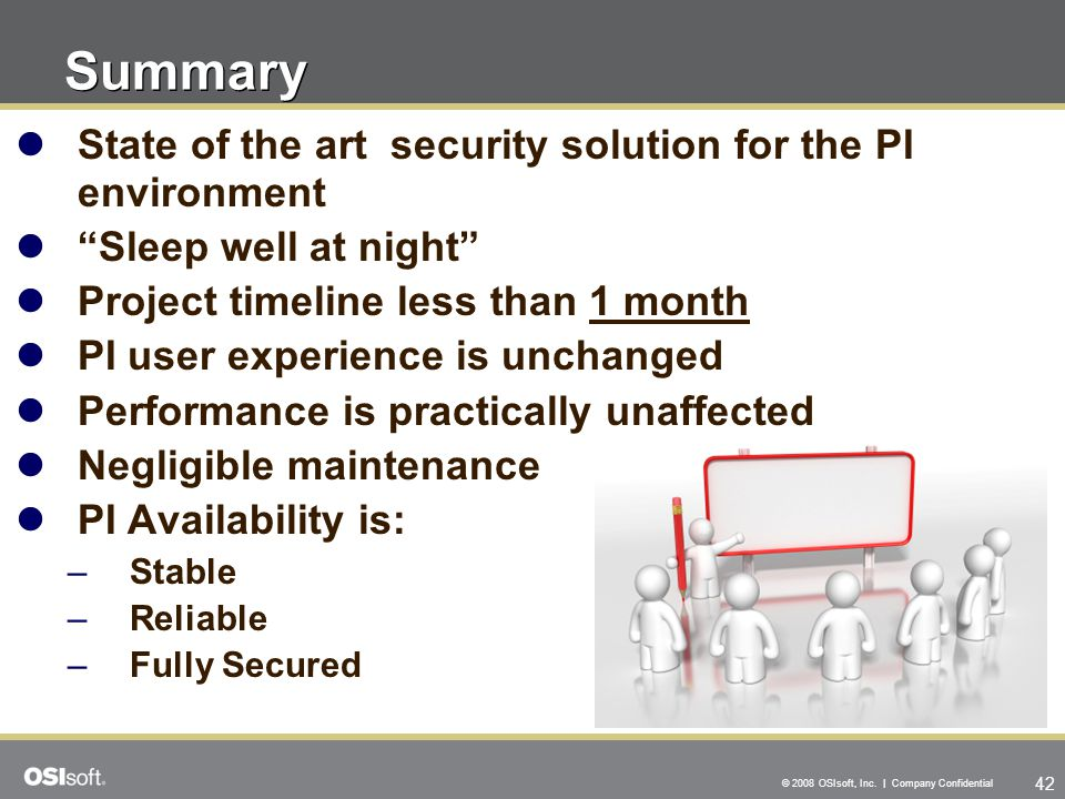 Summary State of the art security solution for the PI environment