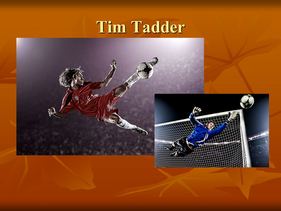 Tim Tadder