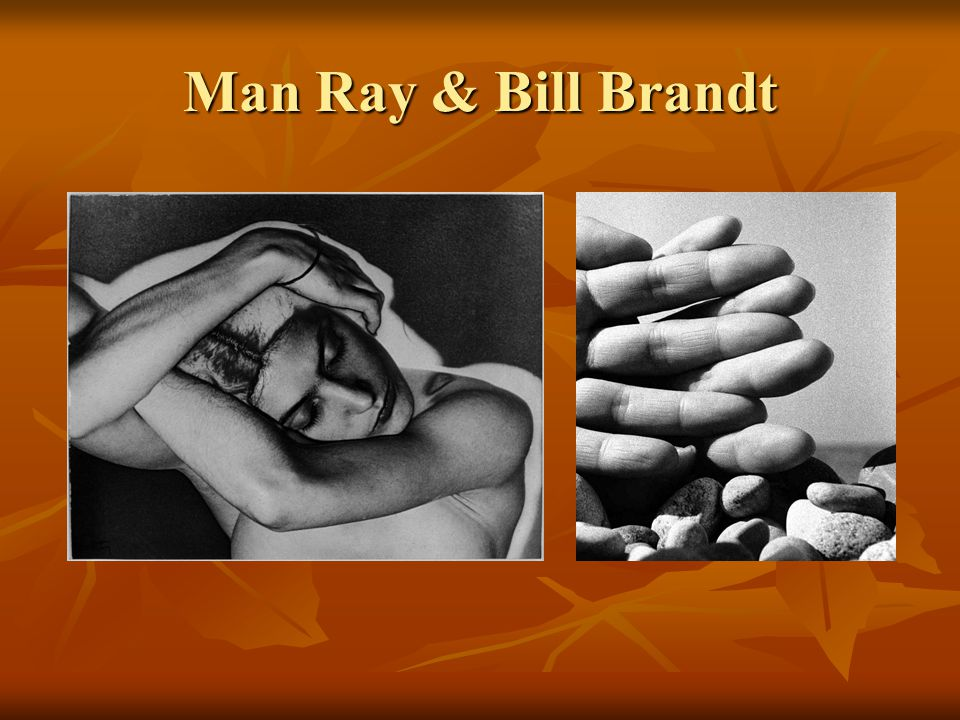 Man Ray & Bill Brandt