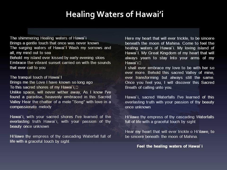 Feel the healing waters of Hawai`i