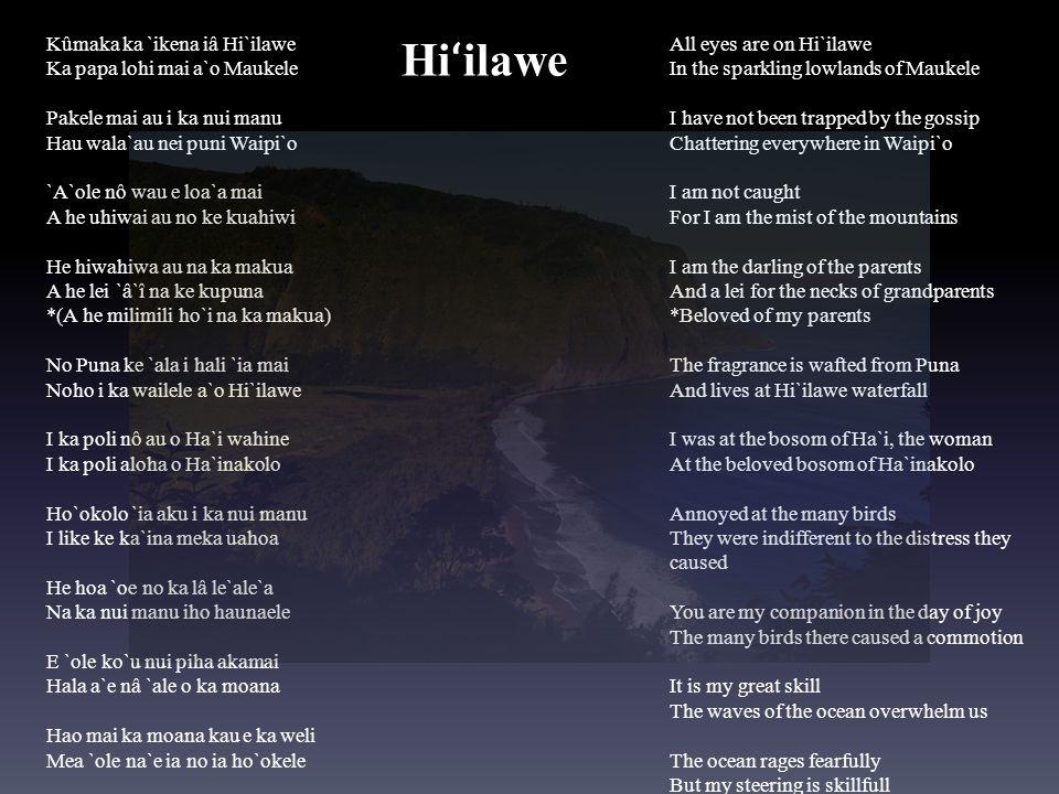 Hiʻilawe Kûmaka ka `ikena iâ Hi`ilawe Ka papa lohi mai a`o Maukele