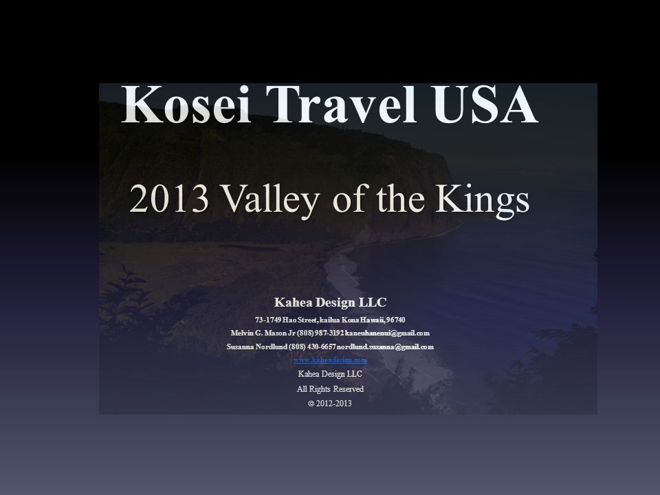 Kosei Travel USA 2013 Valley of the Kings Kahea Design LLC