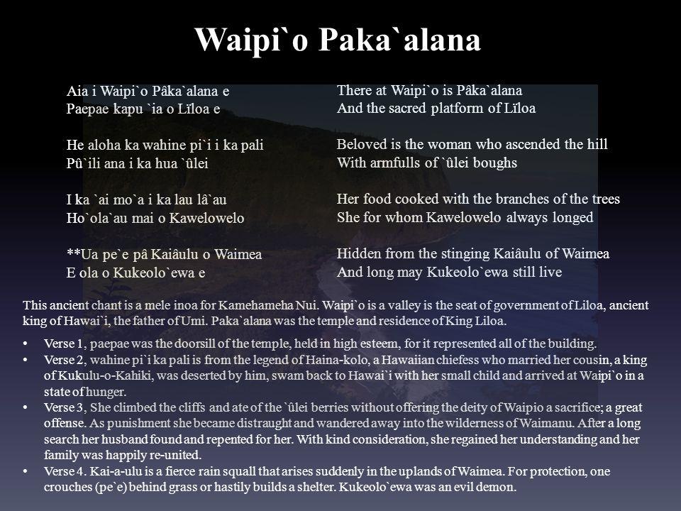 Waipi`o Paka`alana Aia i Waipi`o Pâka`alana e