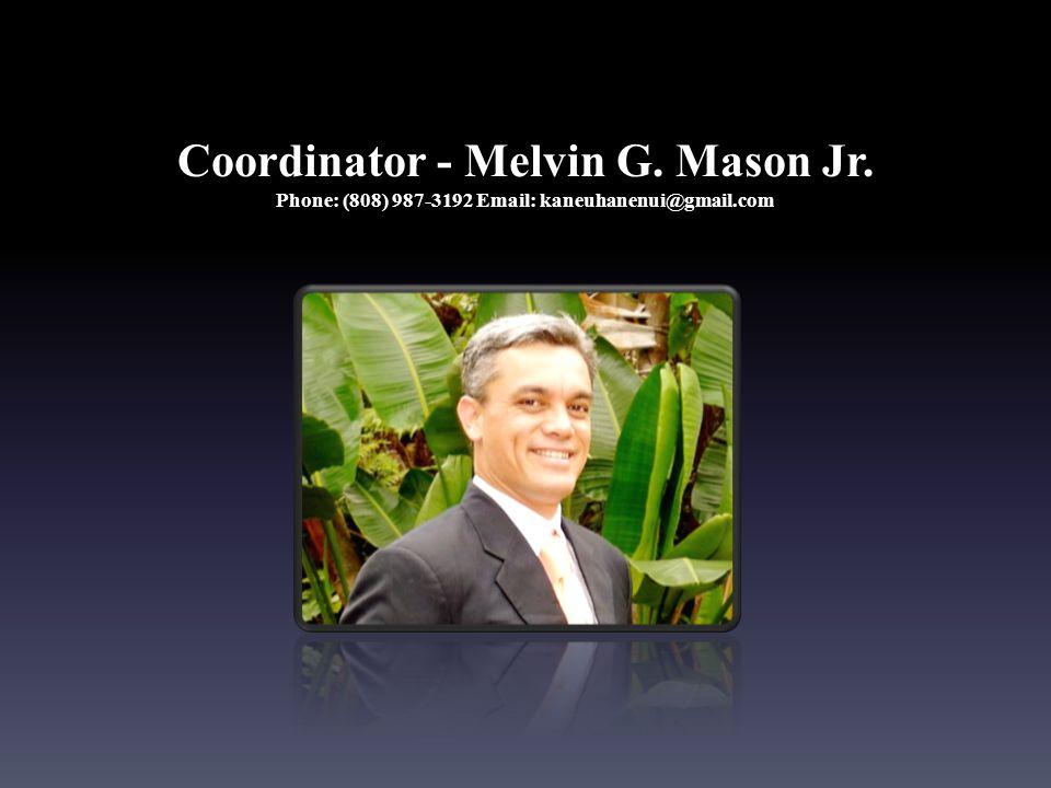 Coordinator - Melvin G. Mason Jr
