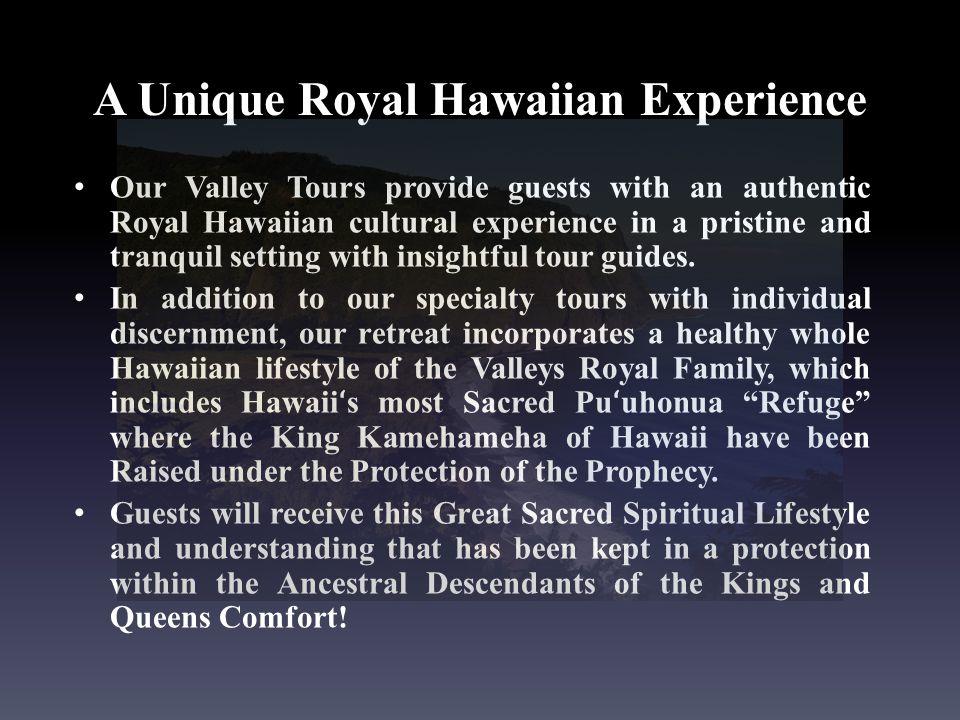 A Unique Royal Hawaiian Experience