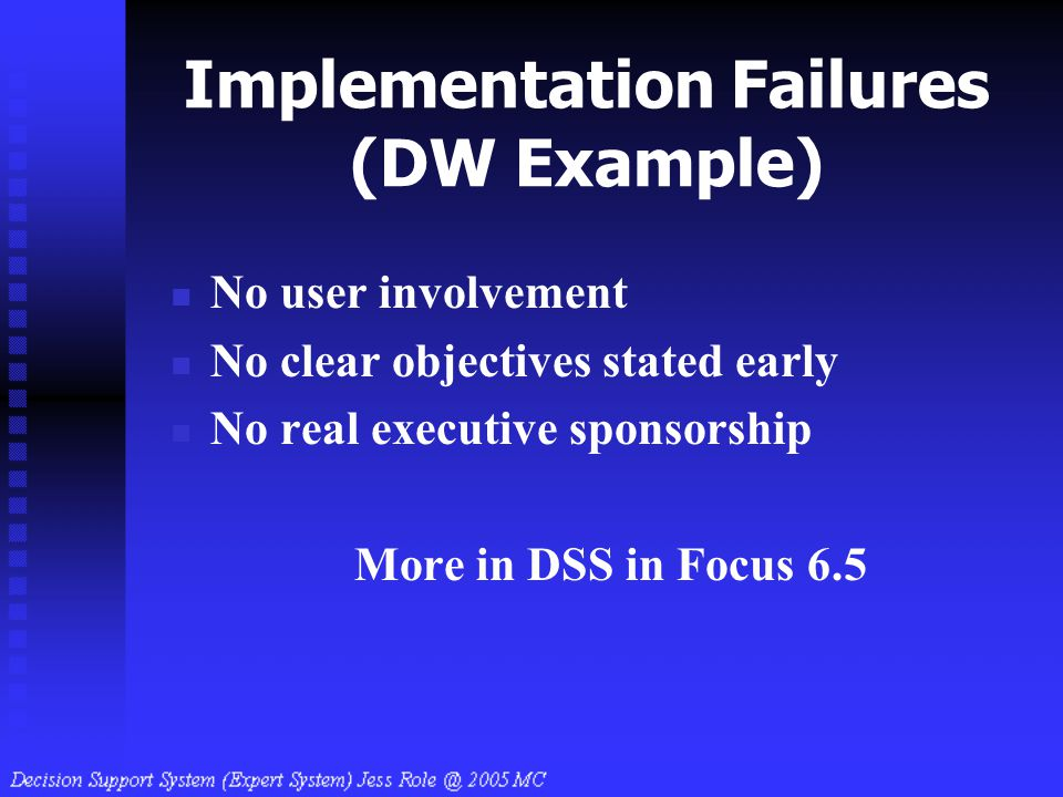 Implementation Failures (DW Example)