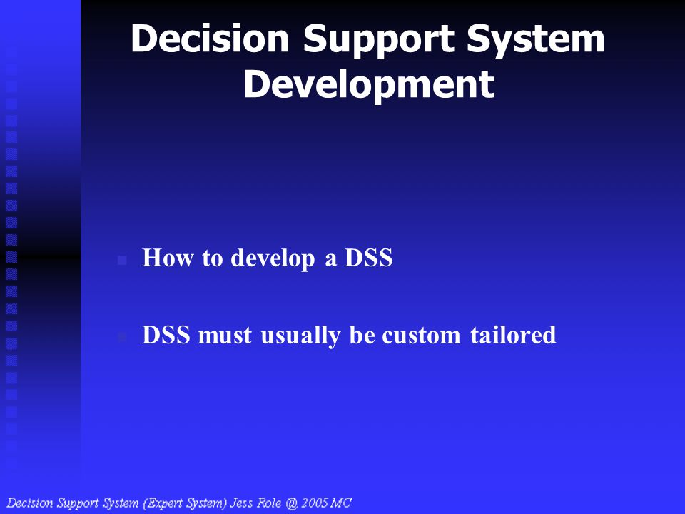 Decision Support System Development