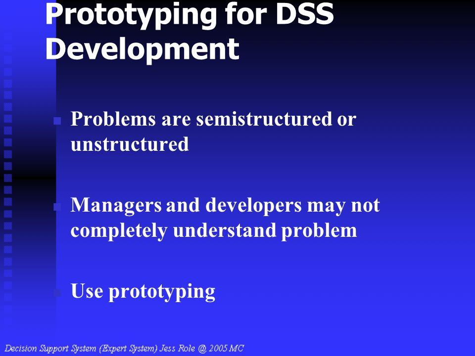 Prototyping for DSS Development