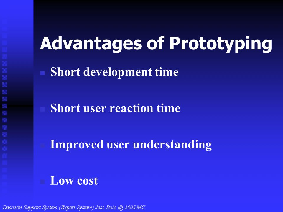 Advantages of Prototyping