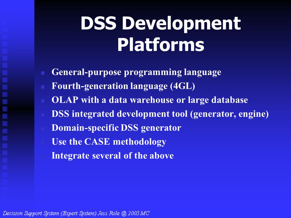 DSS Development Platforms