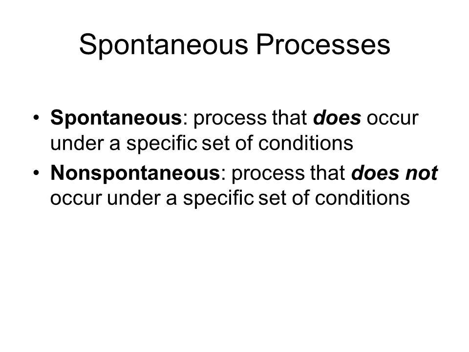 Spontaneous Processes