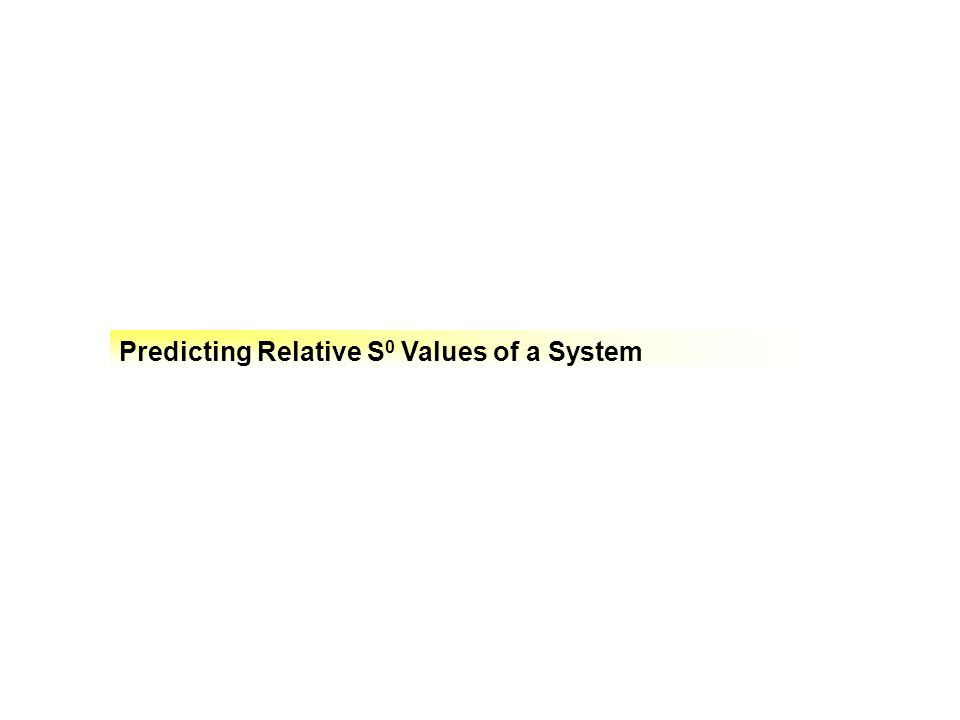 Predicting Relative S0 Values of a System