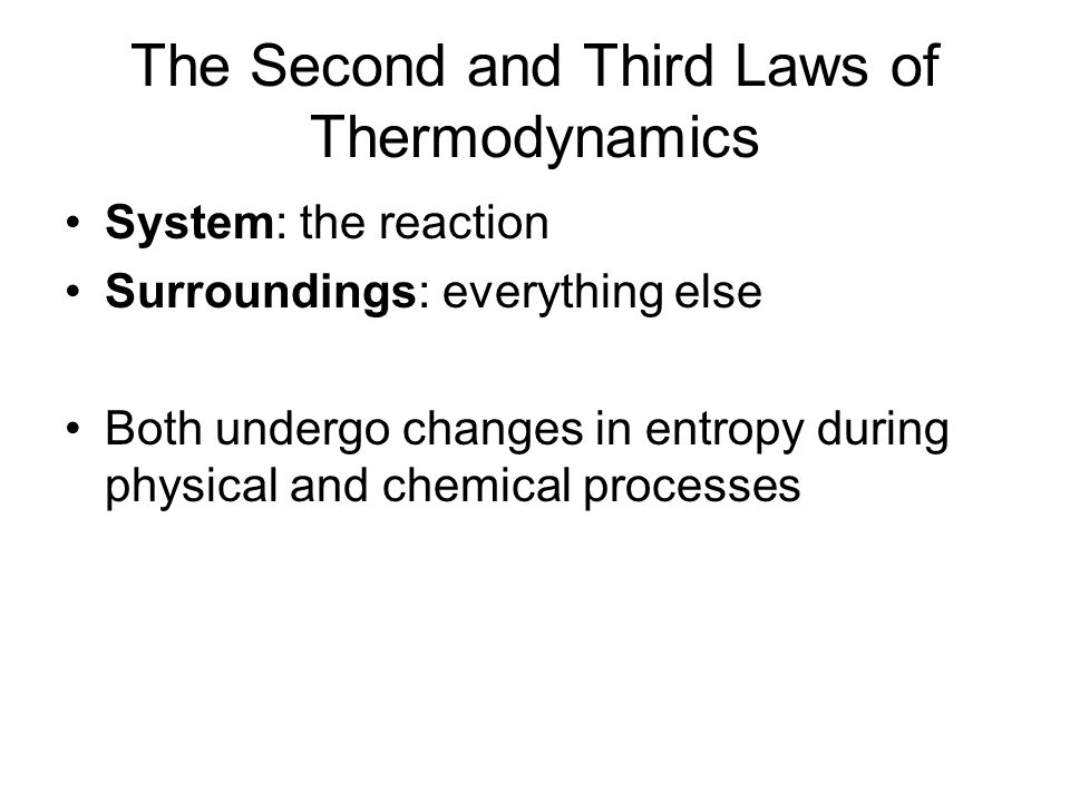 The Second and Third Laws of Thermodynamics