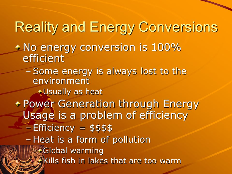 Reality and Energy Conversions