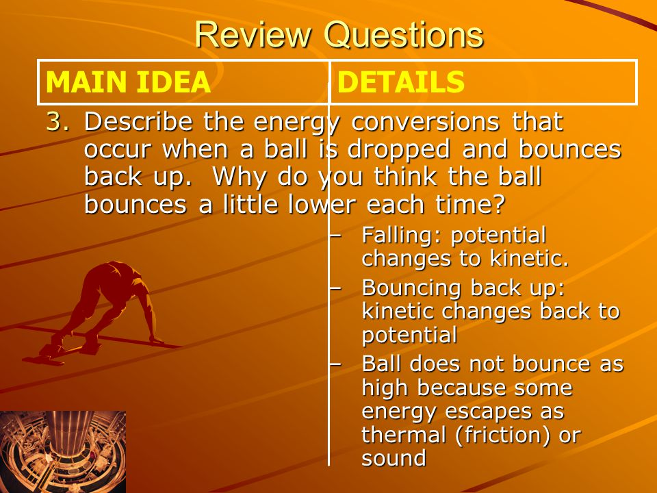 Review Questions MAIN IDEA DETAILS