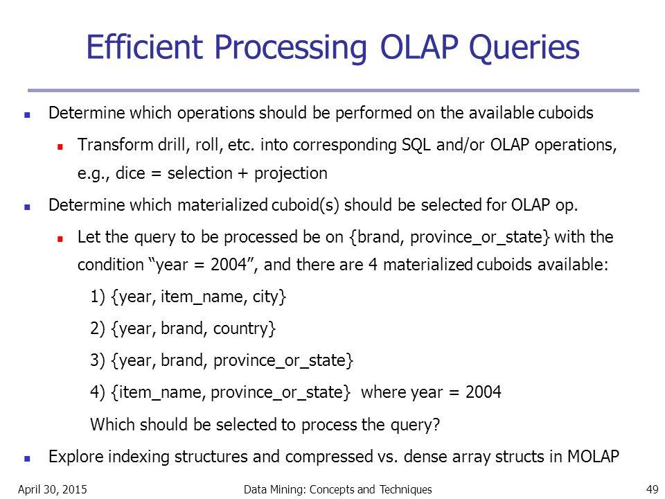 Efficient Processing OLAP Queries
