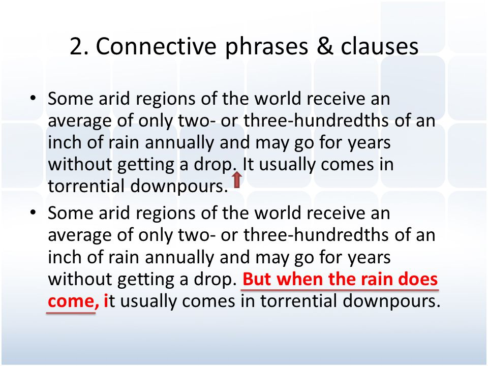 2. Connective phrases & clauses