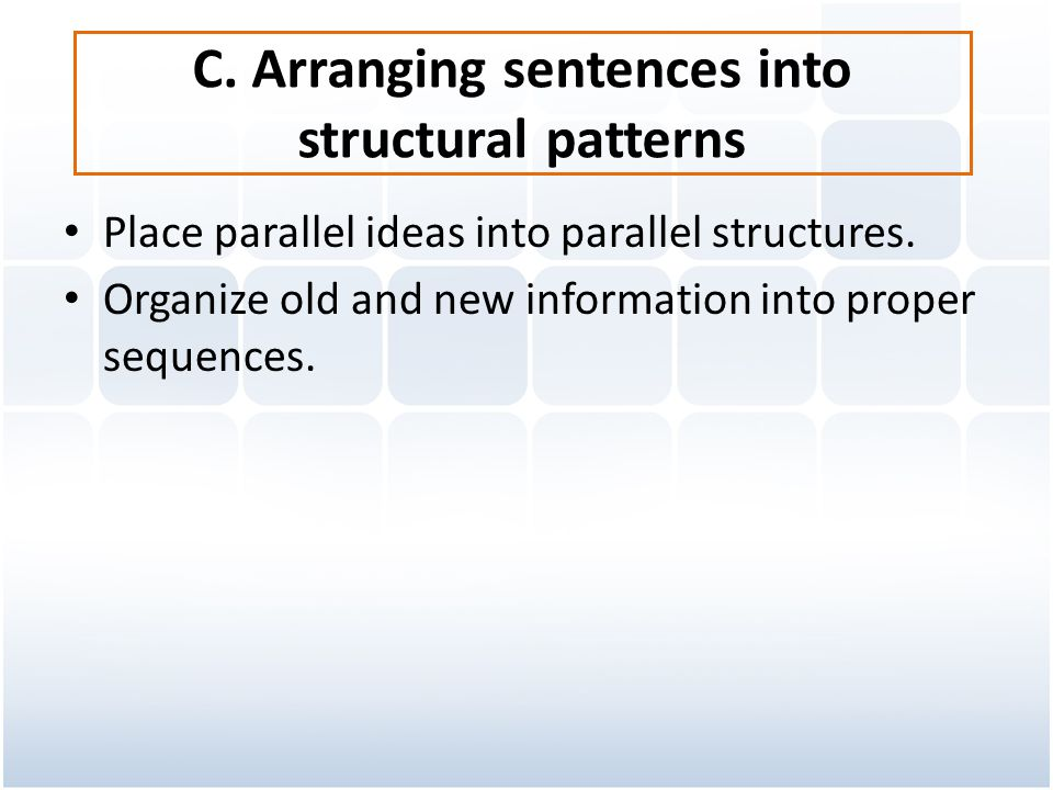 C. Arranging sentences into structural patterns