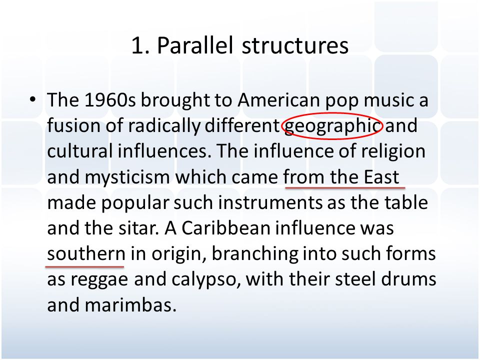 1. Parallel structures