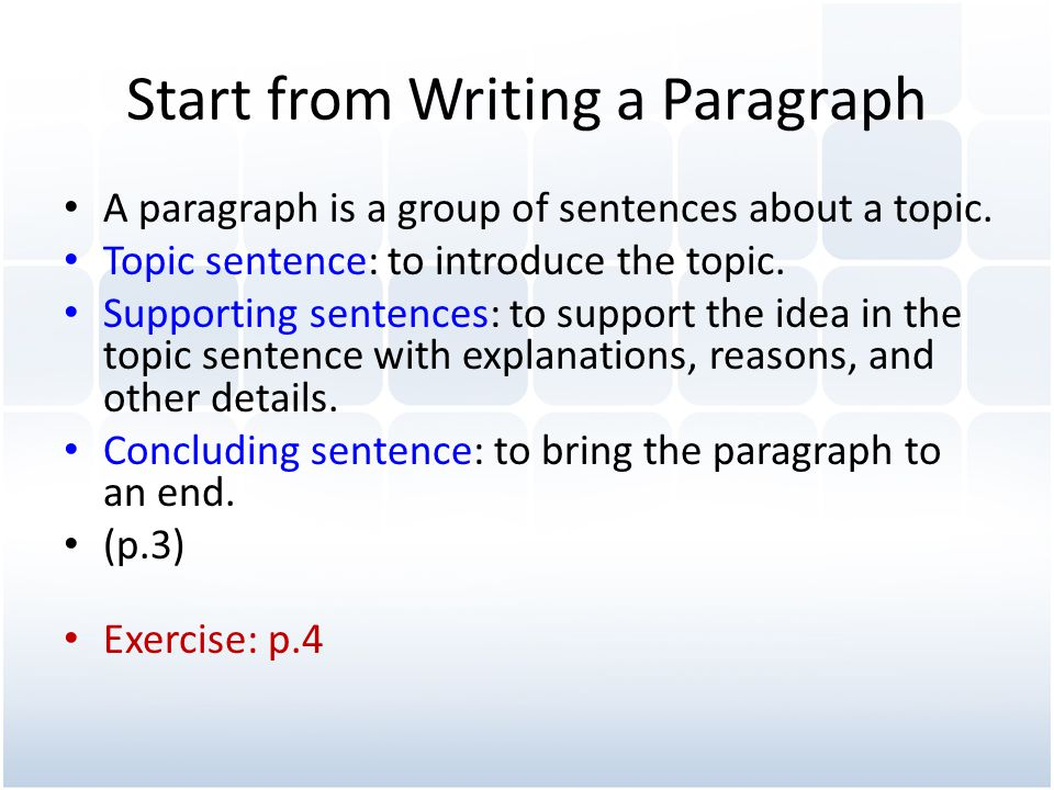 Start from Writing a Paragraph