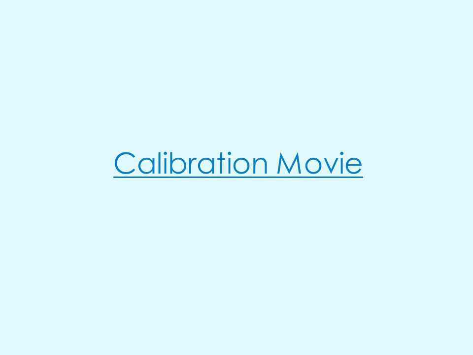 Calibration Movie