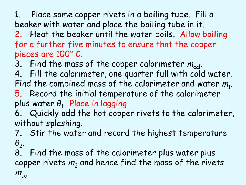 1. Place some copper rivets in a boiling tube