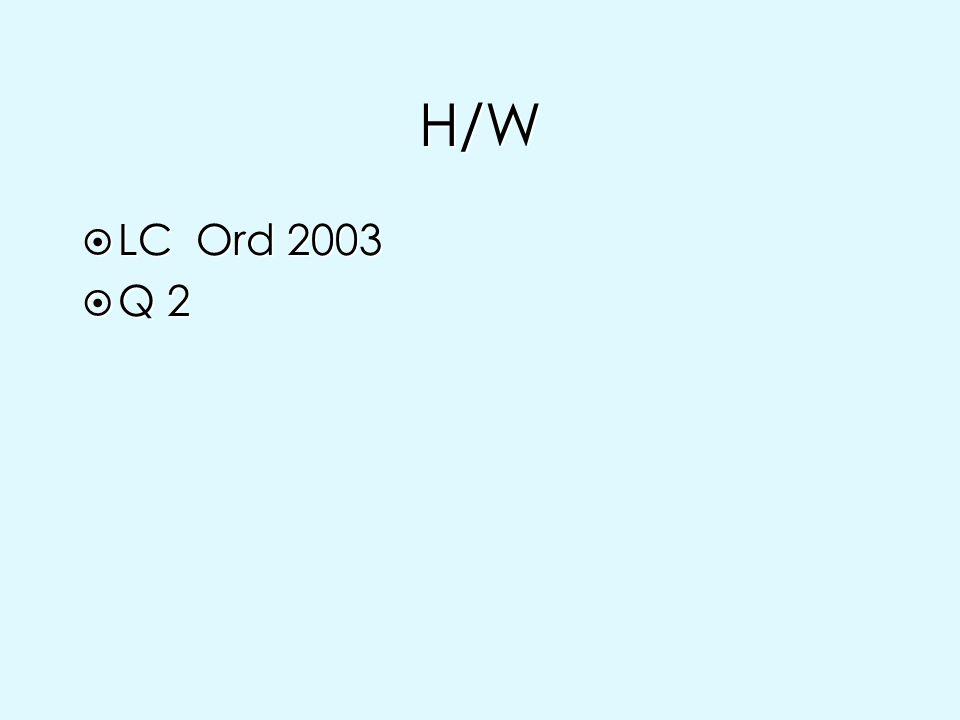 H/W LC Ord 2003 Q 2
