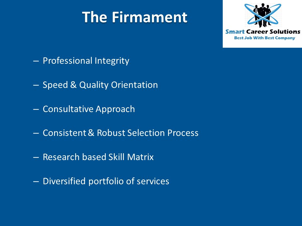 The Firmament Professional Integrity Speed & Quality Orientation