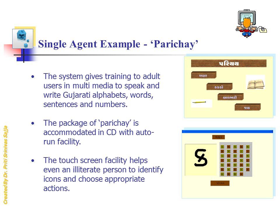 Single Agent Example - 'Parichay'