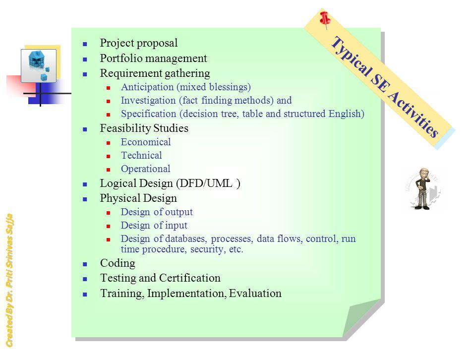 Typical SE Activities Project proposal Portfolio management