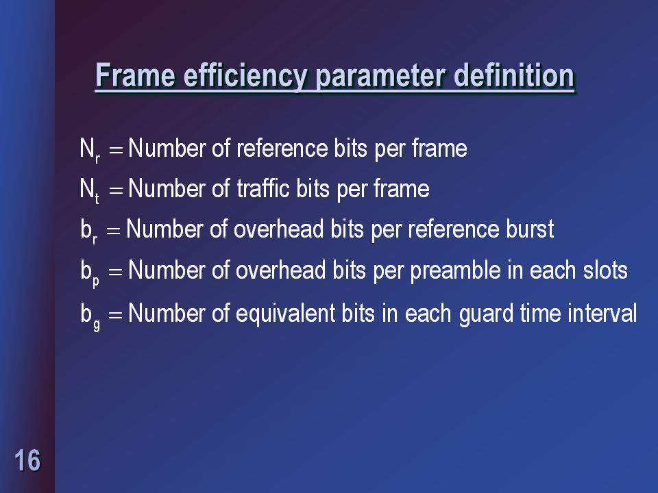 Frame efficiency parameter definition