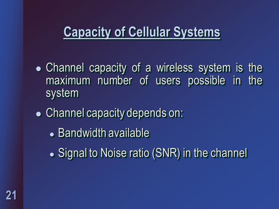 Capacity of Cellular Systems
