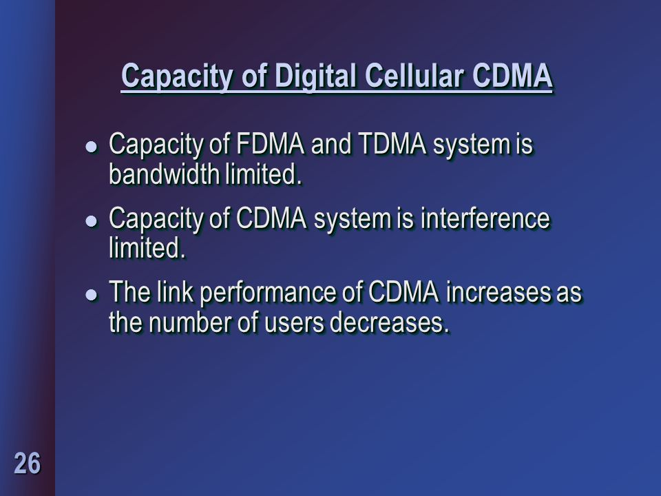 Capacity of Digital Cellular CDMA