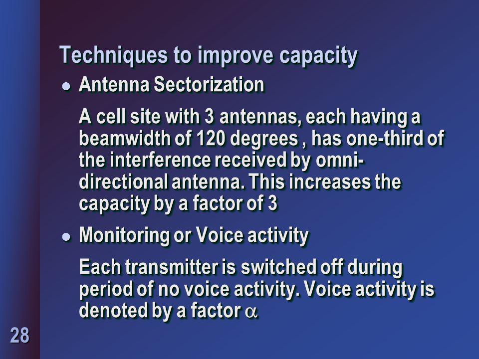 Techniques to improve capacity