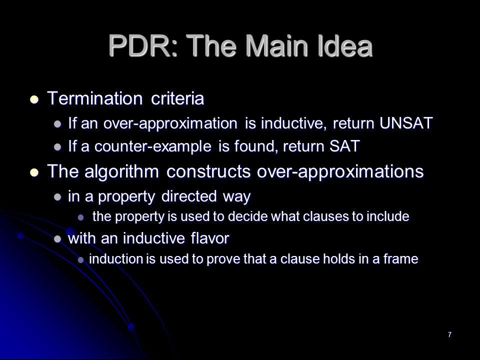 PDR: The Main Idea Termination criteria