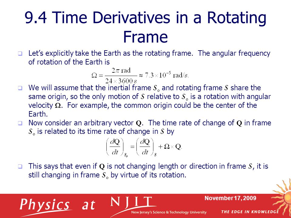 9.4 Time Derivatives in a Rotating Frame