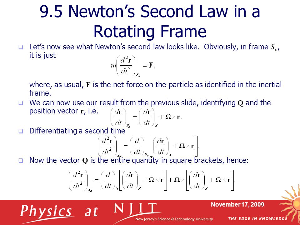 9.5 Newton's Second Law in a Rotating Frame
