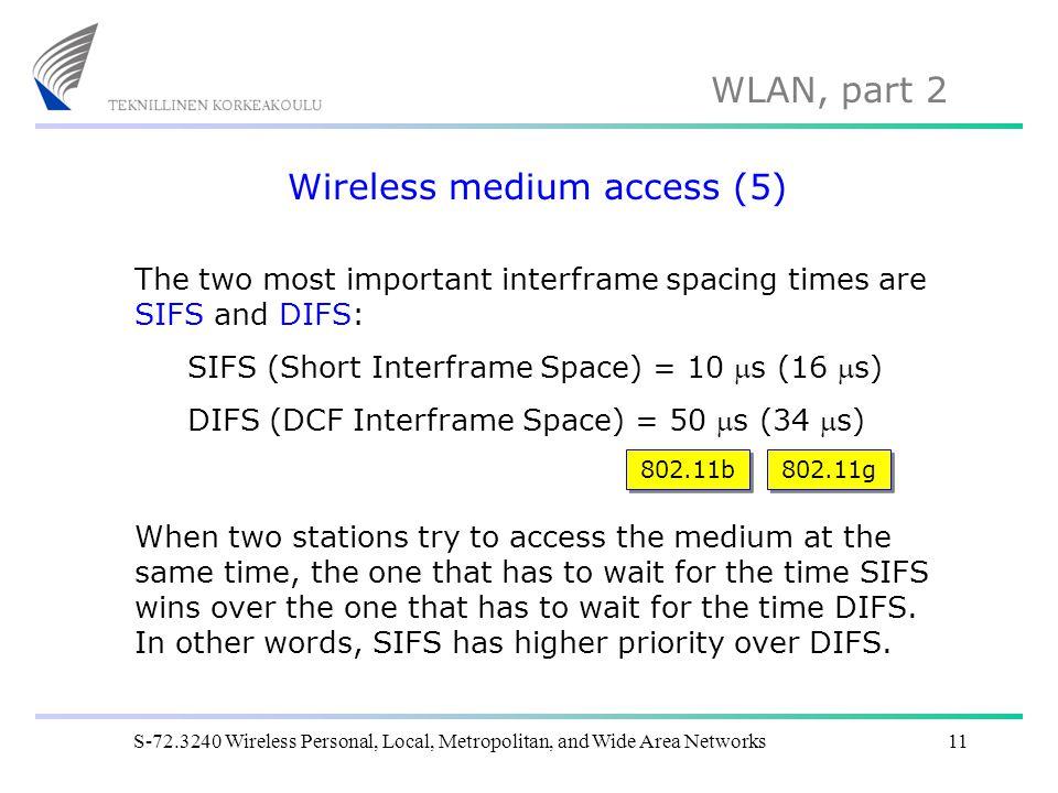 Wireless medium access (5)