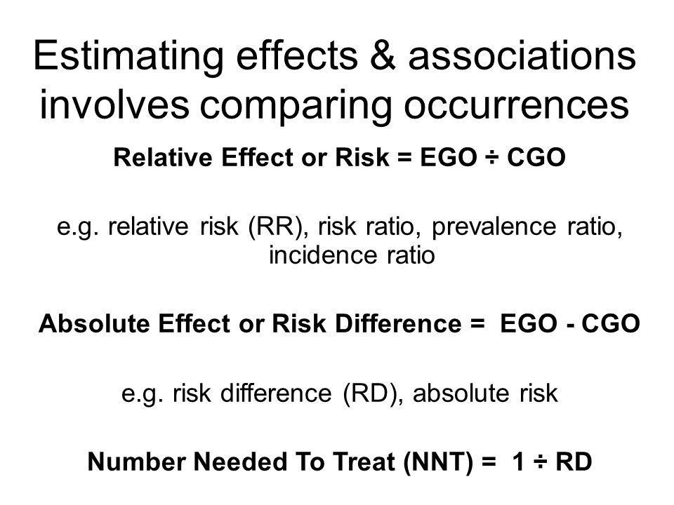 Estimating effects & associations involves comparing occurrences