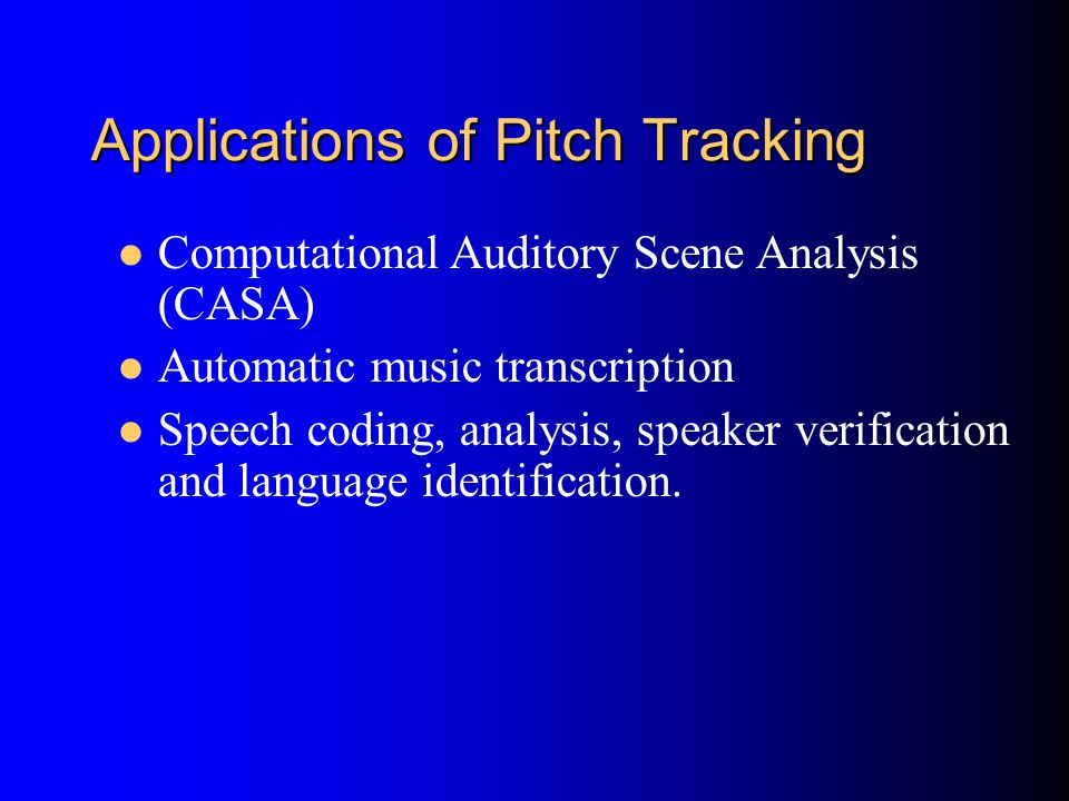 Applications of Pitch Tracking