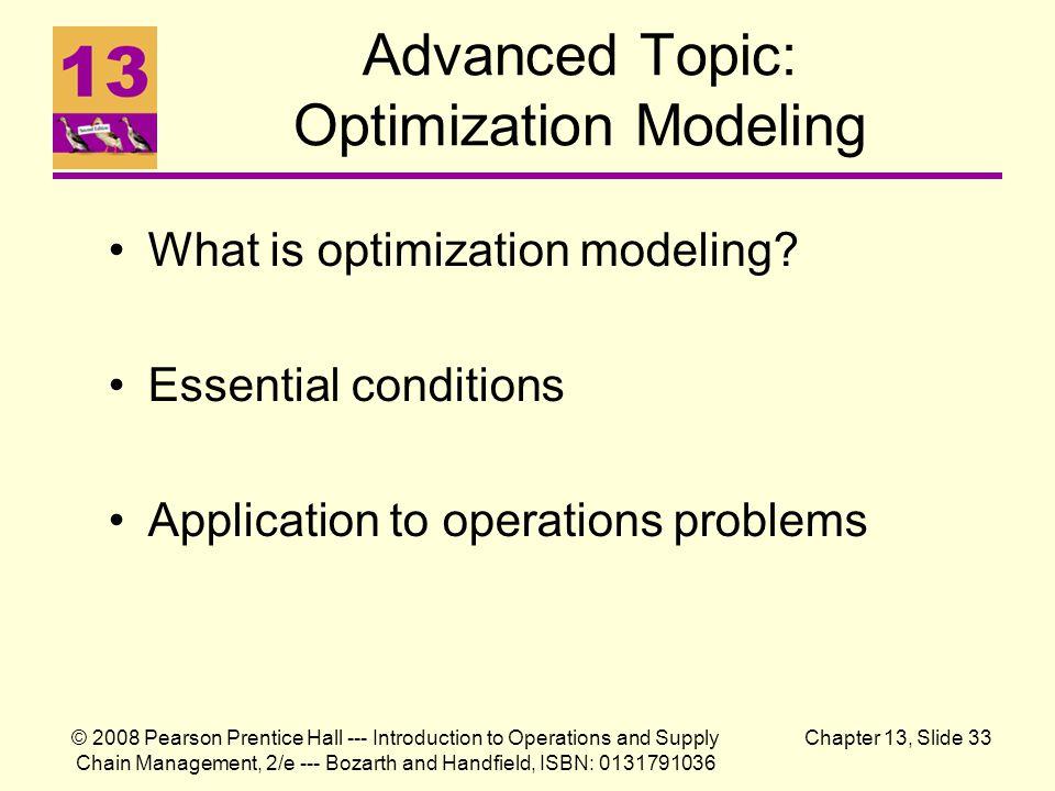 Advanced Topic: Optimization Modeling