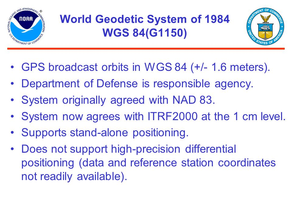 World Geodetic System of 1984 WGS 84(G1150)