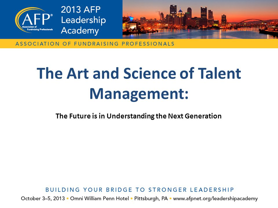 The Art and Science of Talent Management: