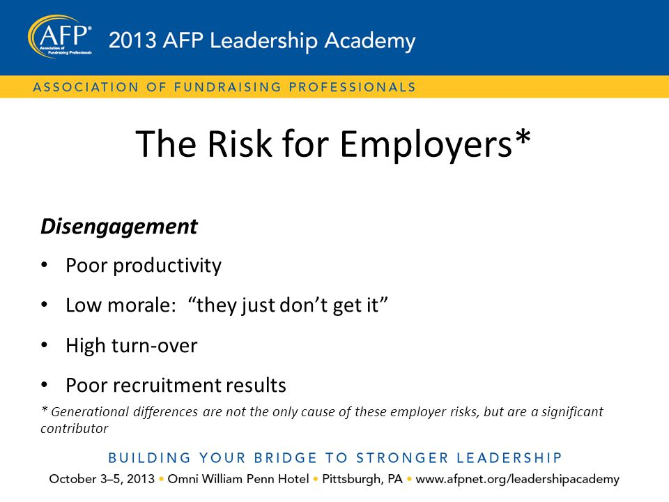 The Risk for Employers*