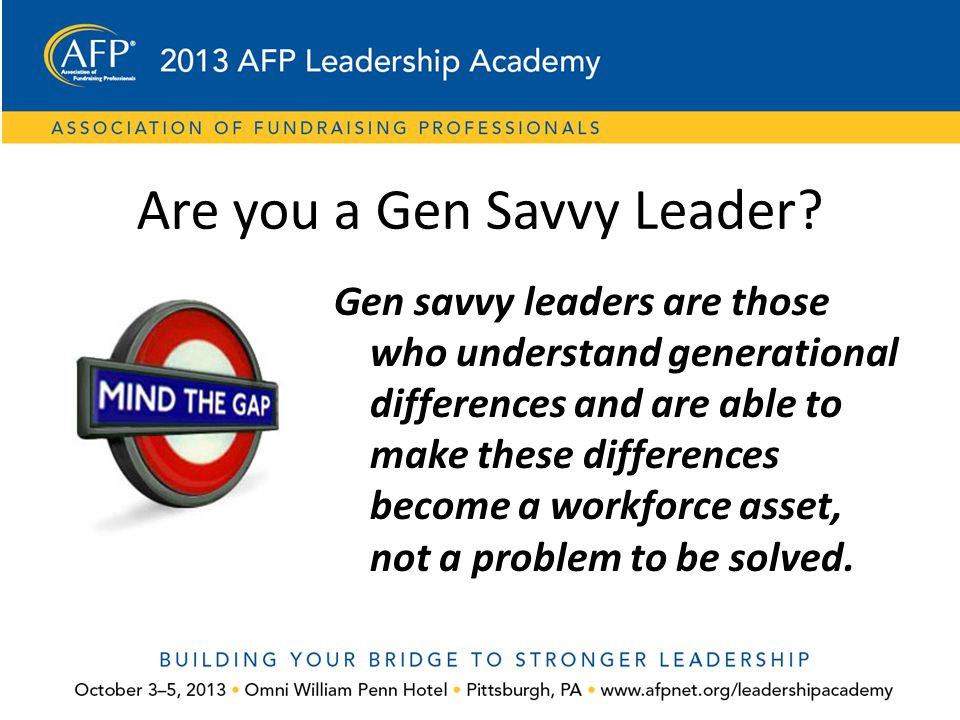Are you a Gen Savvy Leader
